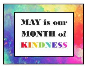 May is Our Month of Kindness