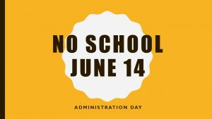No School June 14